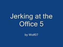 Jerking at the Office 5 Thumb