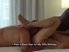 Husband Paid a BBC to Fuck His Wife for Her Birthday Thumb